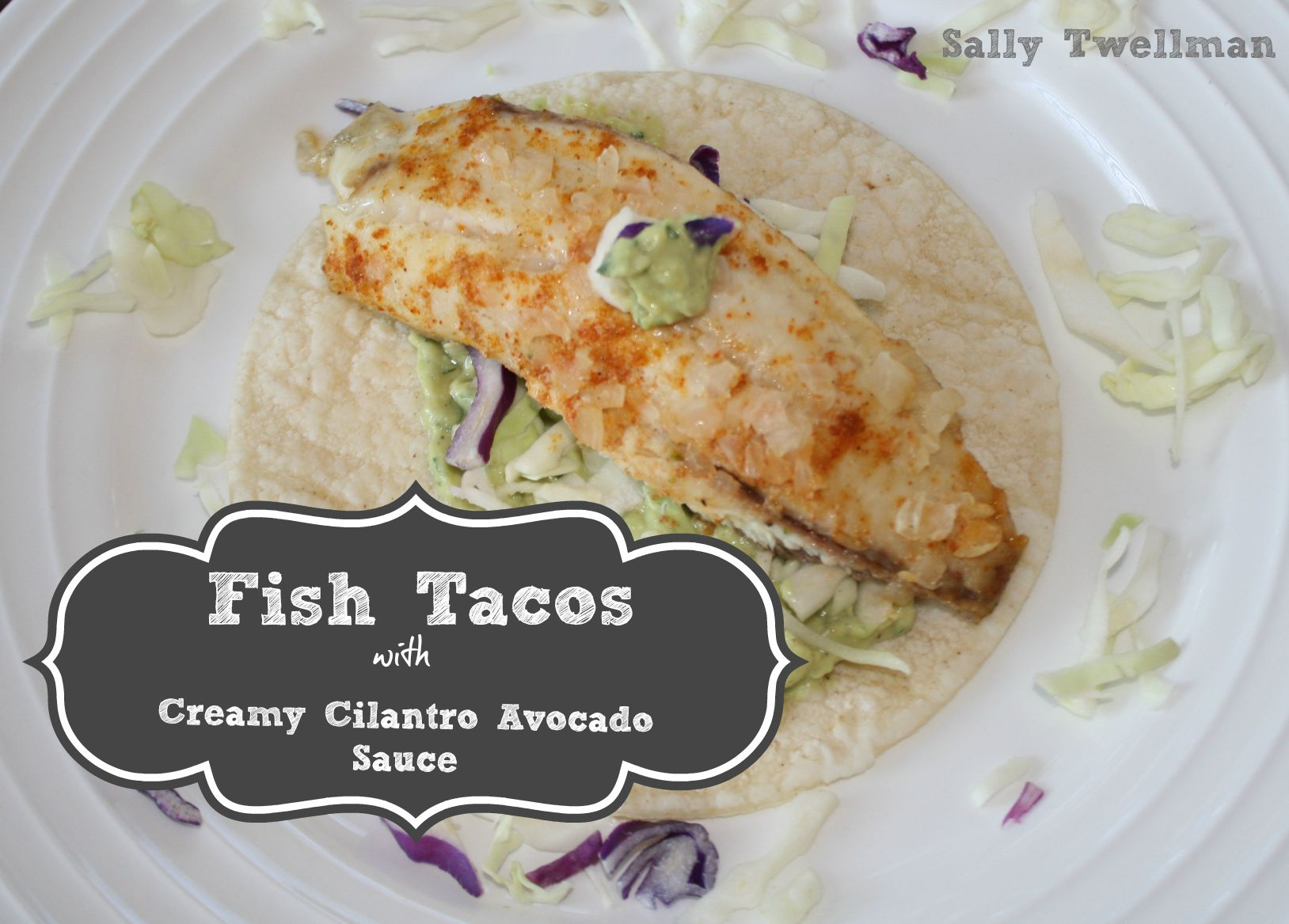 Fish tacos with creamy cilantro avocado sauce for Sides for fish tacos