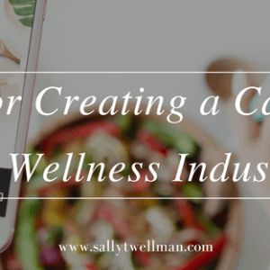 Tips For Creating a Career in the Wellness Industry